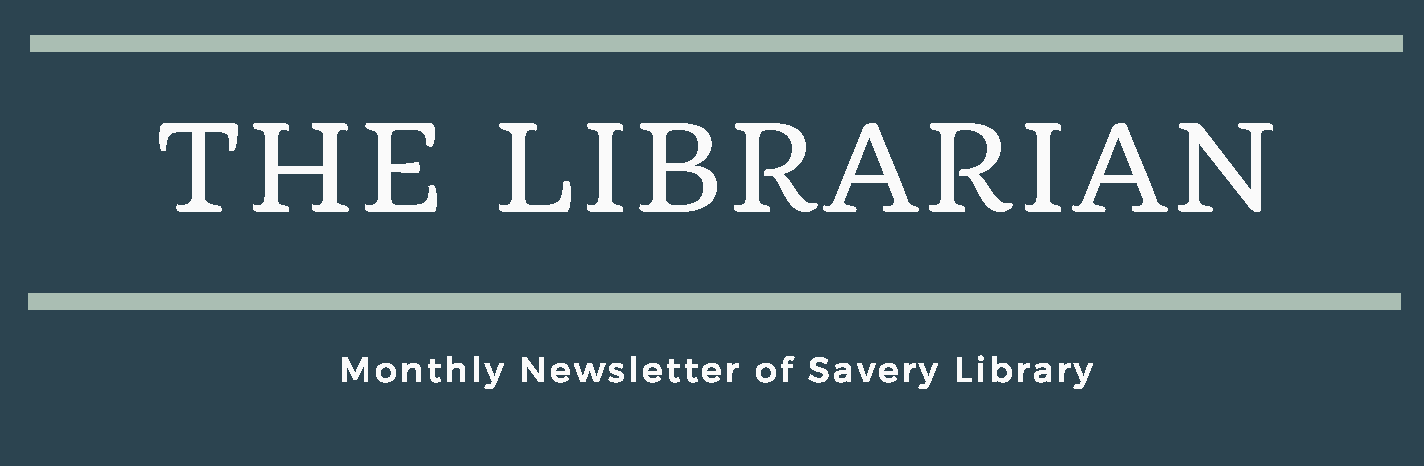 Savery Library Newsletter